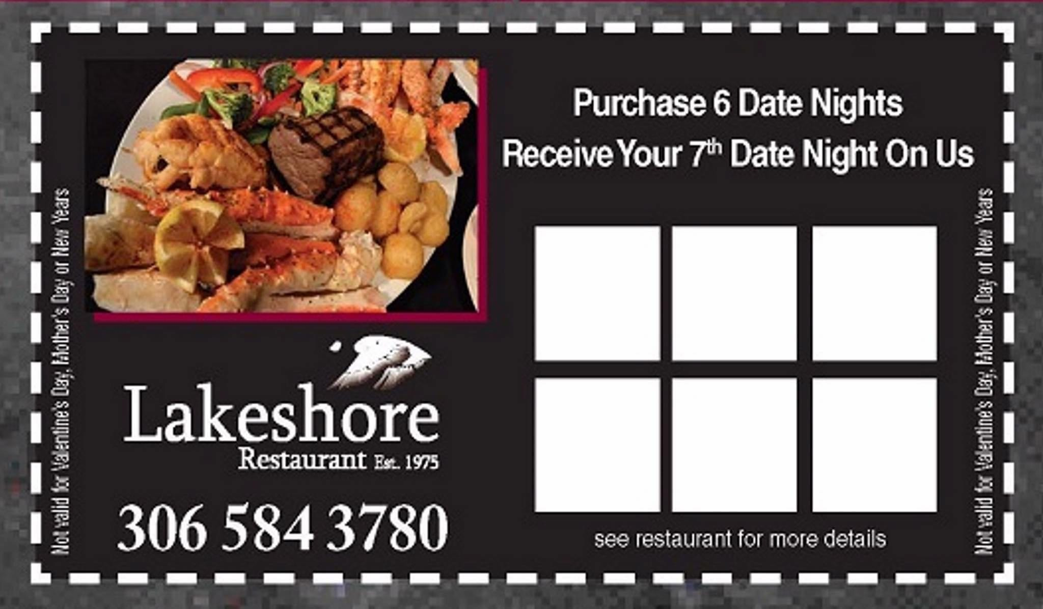 Lakeshore Restaurant Est.1975. Purchase 6 Dates Nights Receive Your 7th Date Night On Us.
